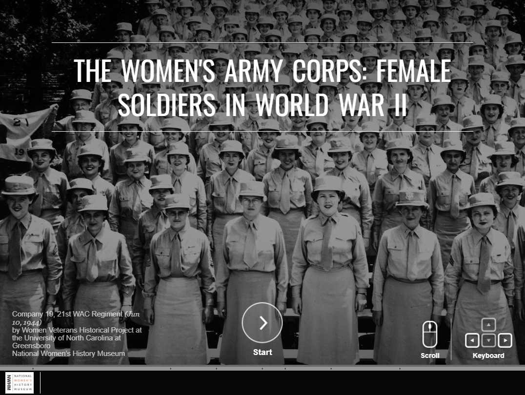 View The Women's Army Corps: Female Soldiers in World War II on the NWHM website.